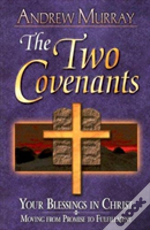 Two Covenants The
