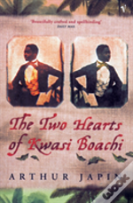 Two Hearts Of Kwasi Boachi