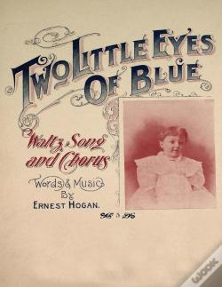 Wook.pt - Two Little Eyes Of Blue - Waltz, Song And Chorus - Sheet Music For Voice And Piano