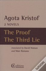Two Novels: The Proof, The Third Lie