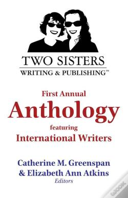 Wook.pt - Two Sisters Writing And Publishing First Annual Anthology