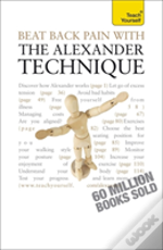 Tys Beat Back Pain With Alexander Techni