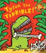 Tyson The Terrible