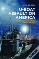 U-Boat Assault On America
