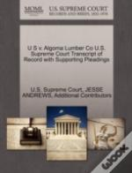 U S V. Algoma Lumber Co U.S. Supreme Court Transcript Of Record With Supporting Pleadings