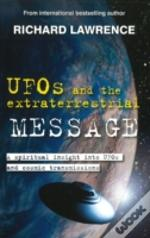Ufos & The Extraterrestrial Message