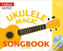 Ukulele Magic Songbook