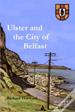 Ulster And The City Of Belfast