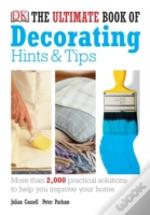 Ultimate Book Of Decorating Hints And Tips