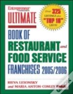 Ultimate Book Of Restaurant And Food Service Franchises 2005