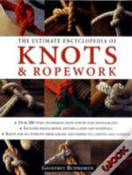 Ultimate Encyclopedia Of Knots & Ropewrk