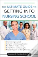 Ultimate Guide To Getting Into Nursing School