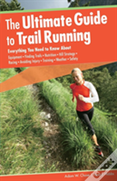 Ultimate Guide To Trail Running