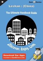 Ultimate Handbook Guide To Leshan : (China) Travel Guide
