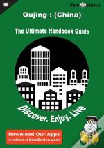 Ultimate Handbook Guide To Qujing : (China) Travel Guide