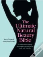 Ultimate Natural Beauty Bible