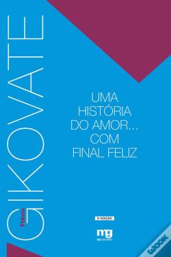 Wook.pt - Uma Historia Do Amor... Com Final Feliz