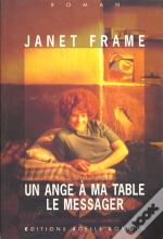 Un Ange A Ma Table ; Le Messager