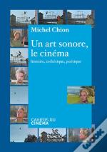 Un Art Sonore, Le Cinema