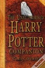Unauthorised Harry Potter Companion