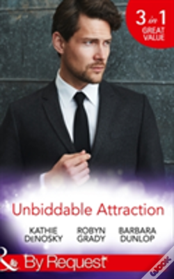 Wook.pt - Unbiddable Attraction: Lured By The Rich Rancher / Taming The Takeover Tycoon / Reunited With The Lassiter Bride (Dynasties: The Lassiters, Book 5)