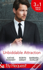 Unbiddable Attraction: Lured By The Rich Rancher / Taming The Takeover Tycoon / Reunited With The Lassiter Bride (Dynasties: The Lassiters, Book 5)