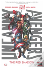 Uncanny Avengers Volume 1 The Red Shadow