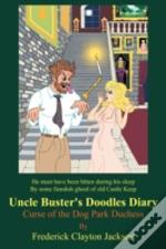 Uncle Buster'S Doodles Diary: Curse Of T