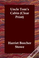 Uncle Tom'S Cabin (Clear Print)