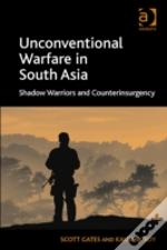 Unconventional Warfare In South Asia