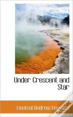 Under Crescent And Star