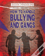 Under Pressure: How To Handle Bullying And Gangs