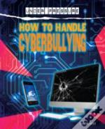 Under Pressure: How To Handle Cyber-Bullies