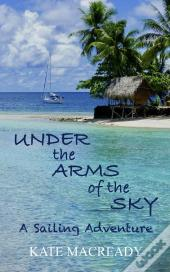Under The Arms Of The Sky