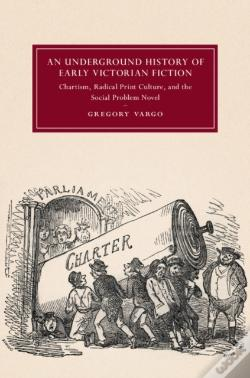Wook.pt - Underground History Of Early Victorian Fiction