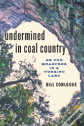 Undermined In Coal Country