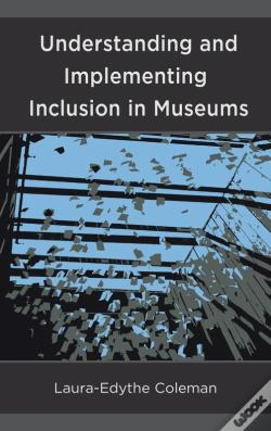 Wook.pt - Understanding And Implementing Inclusion In Museums