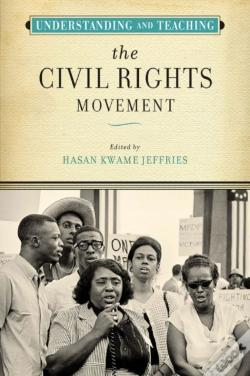 Wook.pt - Understanding And Teaching The Civil Rights Movement