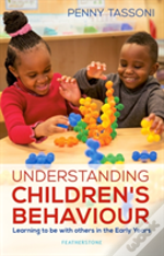 Understanding Children'S Behaviour
