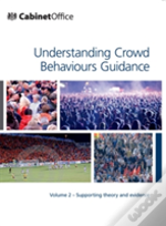 Understanding Crowd Behaviours