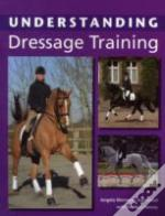 Understanding Dressage Training