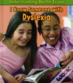 Understanding Health Issues: I Know Someone With Dyslexia