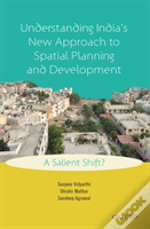 Understanding Indias New Approach To Spatial Planning And Development