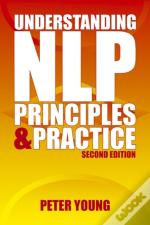 Understanding Nlp - Second Edition