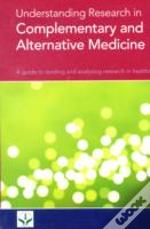 Understanding Research In Complementary And Alternative Medicine