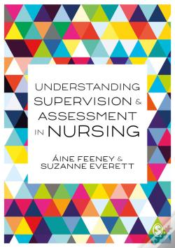 Wook.pt - Understanding Supervision And Assessment In Nursing