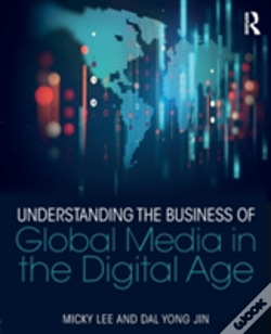 Wook.pt - Understanding The Business Of Global Media In The Digital Age