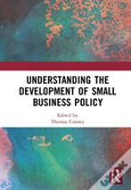 Understanding The Development Of Small Business Policy