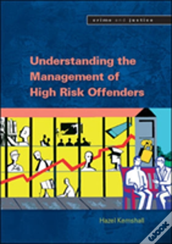 Wook.pt - Understanding The Management Of High Risk Offenders