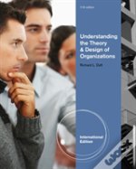 Understanding The Theory And Design Of Organizations